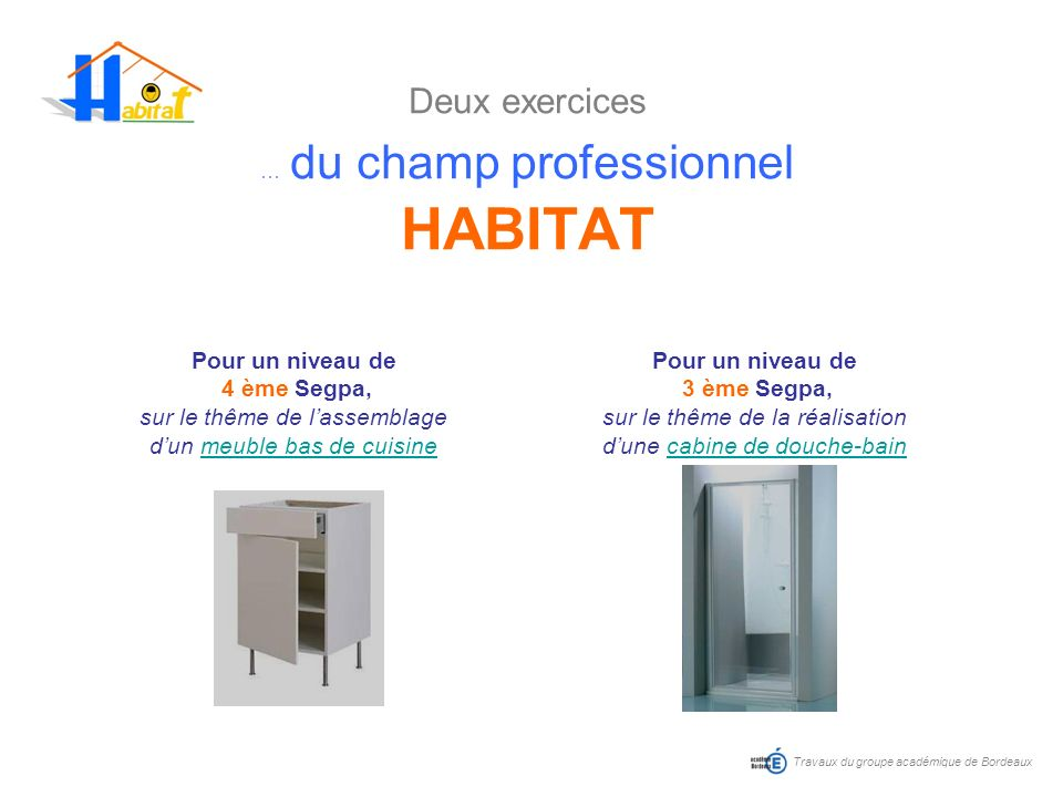 Deux exercices … du champ professionnel HABITAT