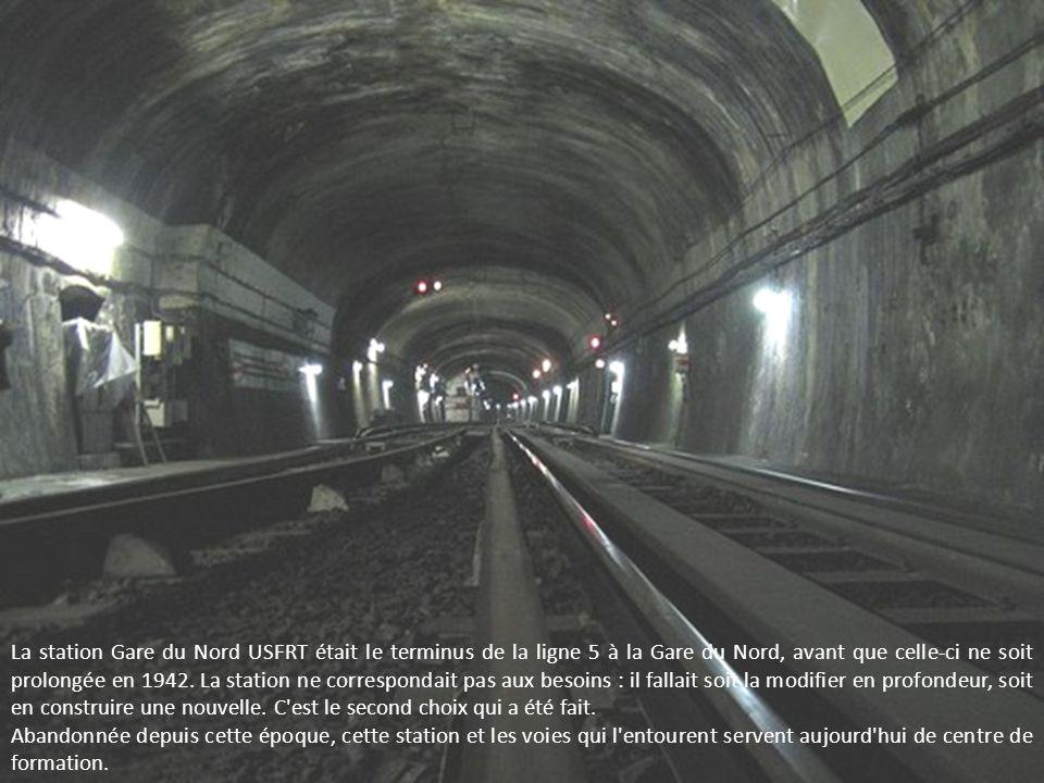 La station Gare du Nord USFRT était le terminus de la ligne 5 à la Gare du Nord, avant que celle-ci ne soit prolongée en 1942. La station ne correspondait pas aux besoins : il fallait soit la modifier en profondeur, soit en construire une nouvelle. C est le second choix qui a été fait.
