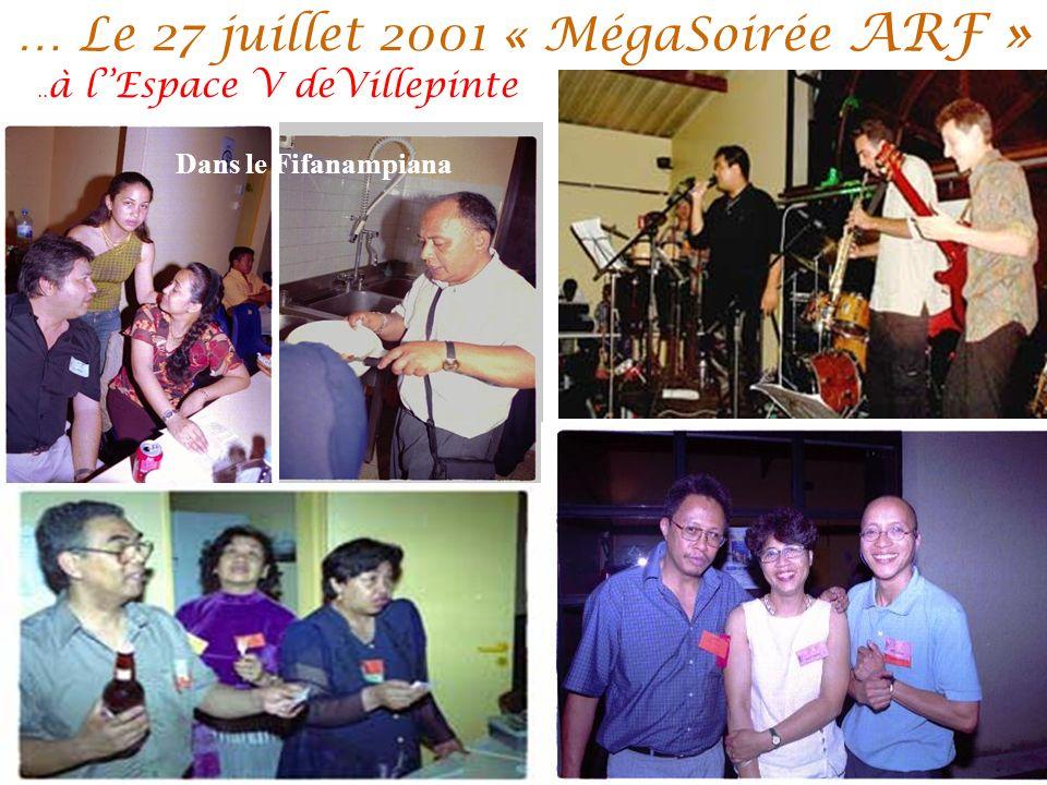 … Le 27 juillet 2001 « MégaSoirée ARF »