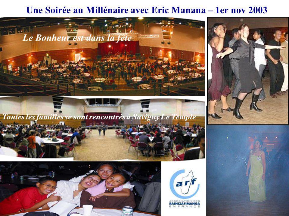 Une Soirée au Millénaire avec Eric Manana – 1er nov 2003
