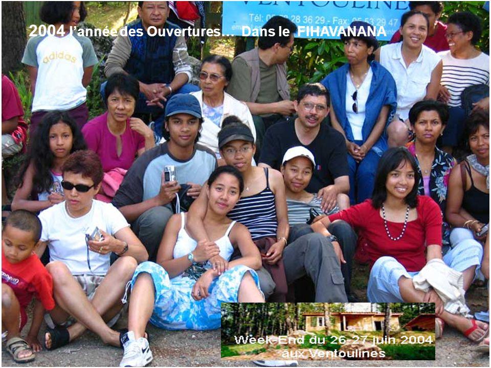 2004 l'année des Ouvertures… Dans le FIHAVANANA