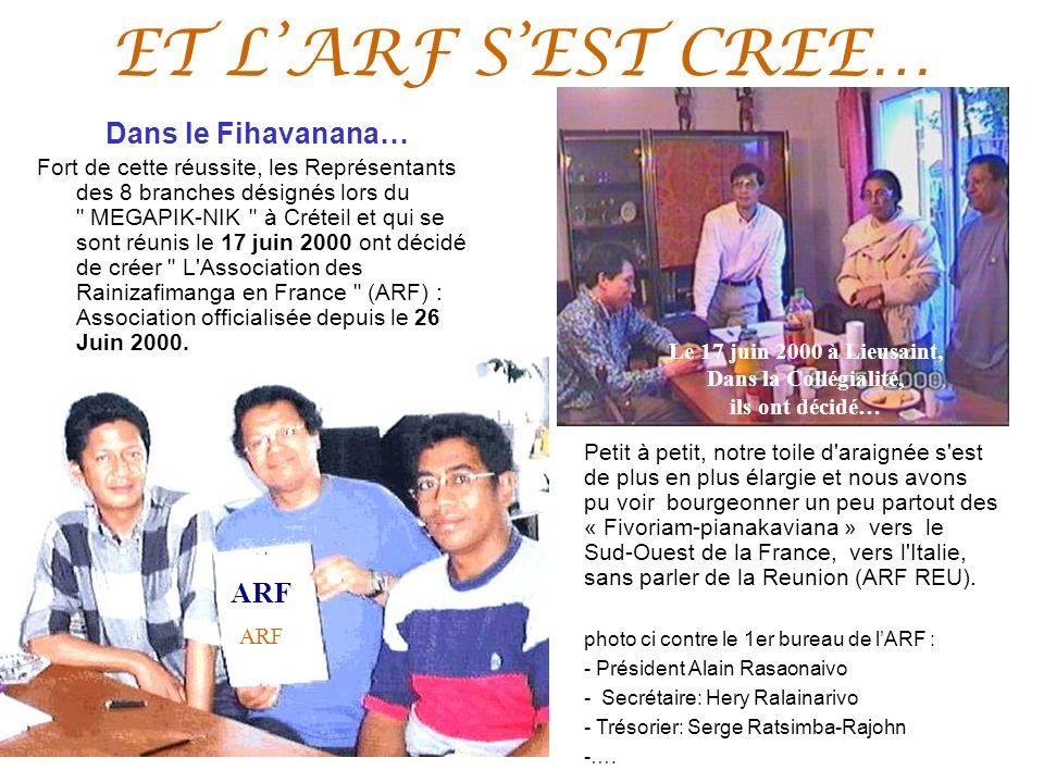 ET L'ARF S'EST CREE… Dans la collégialé … ! Dans le Fihavanana… ARF