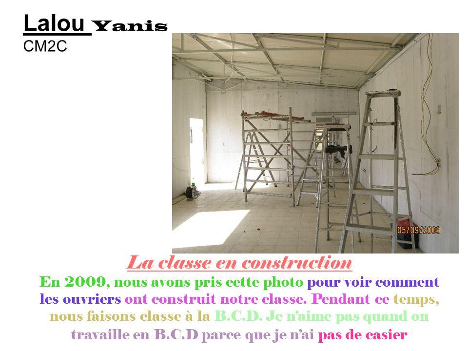 La classe en construction
