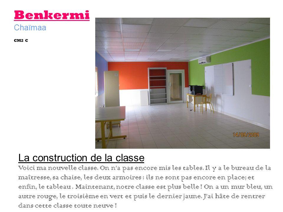 Benkermi Chaïmaa La construction de la classe