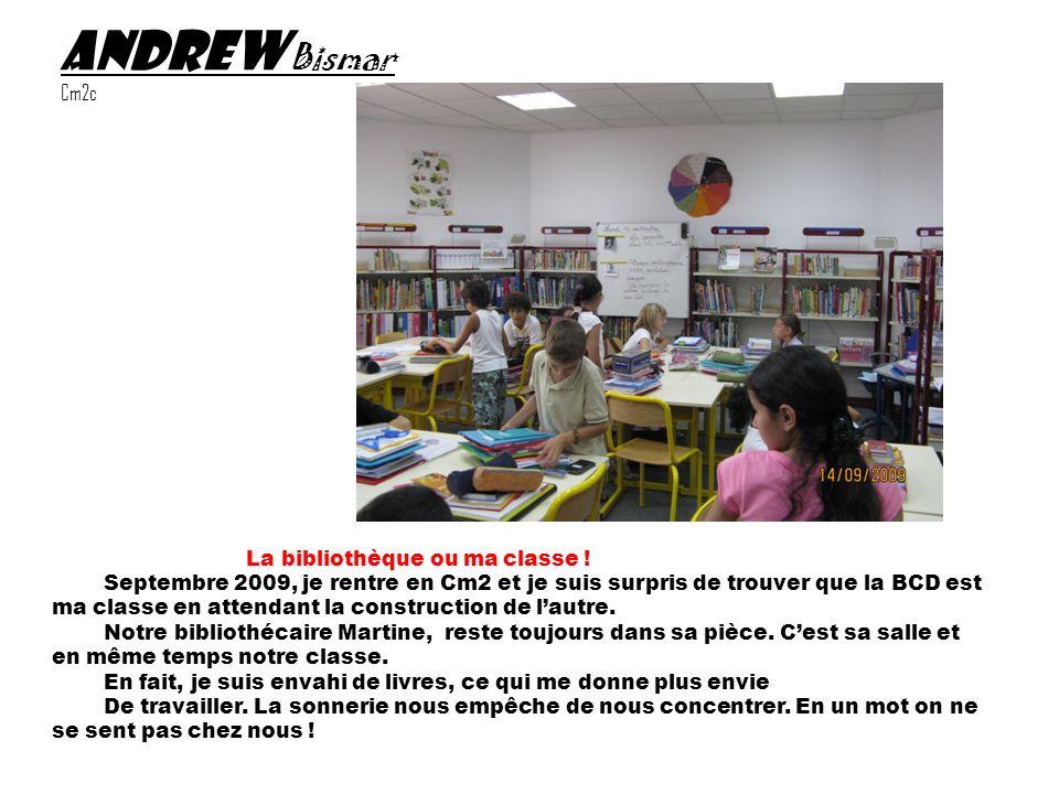 Andrew Bismar Cm2c La bibliothèque ou ma classe !