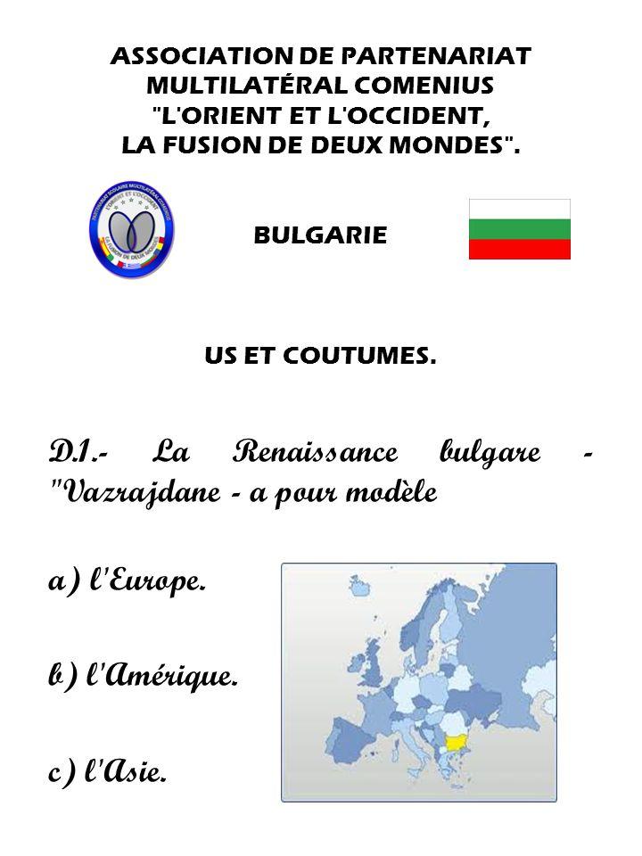 D.1.- La Renaissance bulgare - Vazrajdane - a pour modèle