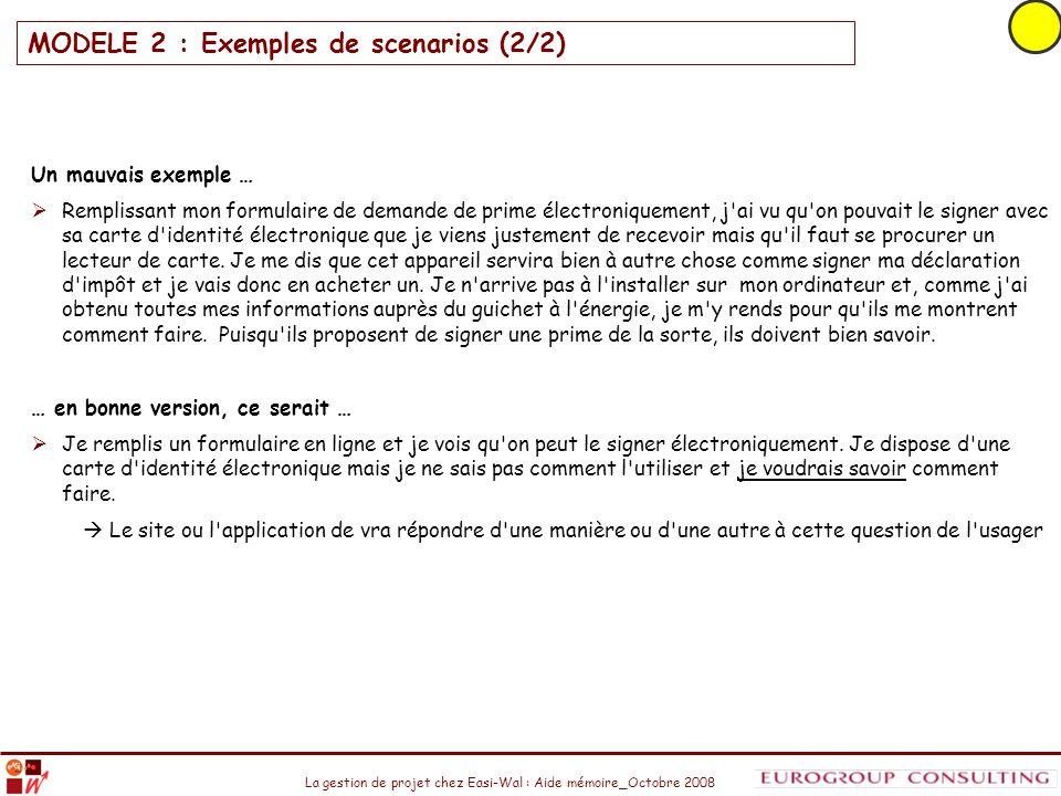 MODELE 2 : Exemples de scenarios (2/2)