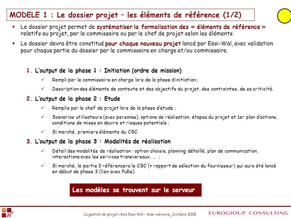 MODELE 1 : Le dossier projet – les éléments de référence (1/2)