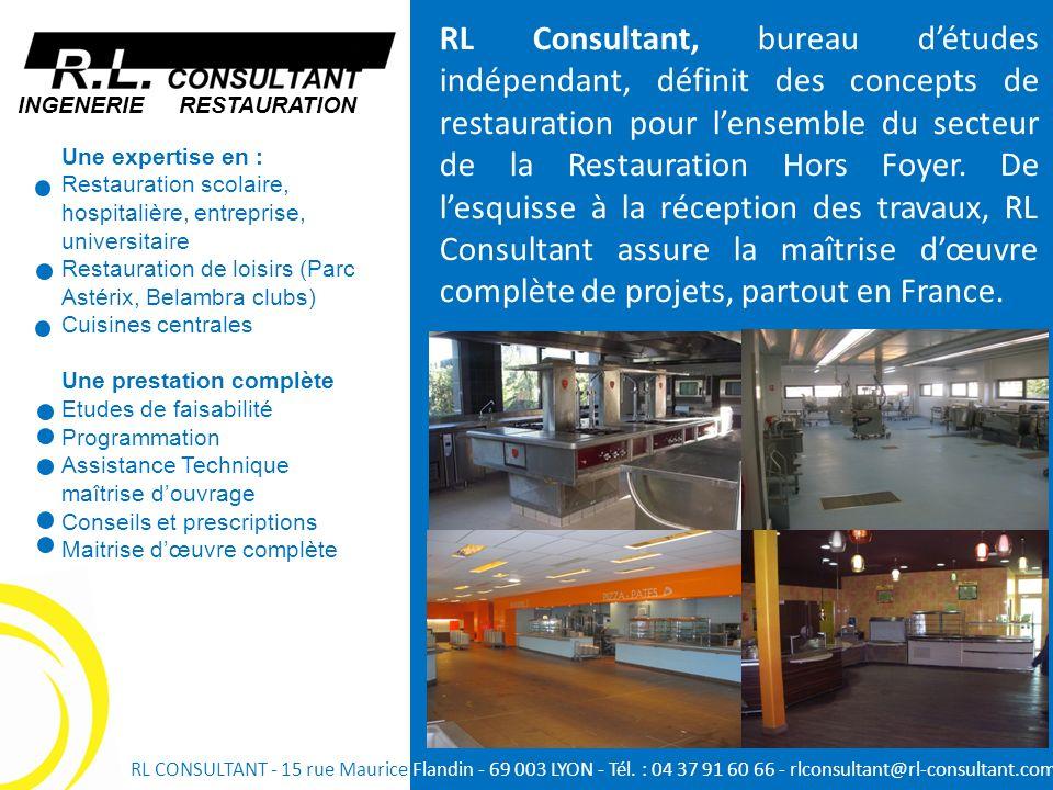 RL Consultant, bureau d'études indépendant, définit des concepts de restauration pour l'ensemble du secteur de la Restauration Hors Foyer. De l'esquisse à la réception des travaux, RL Consultant assure la maîtrise d'œuvre complète de projets, partout en France.