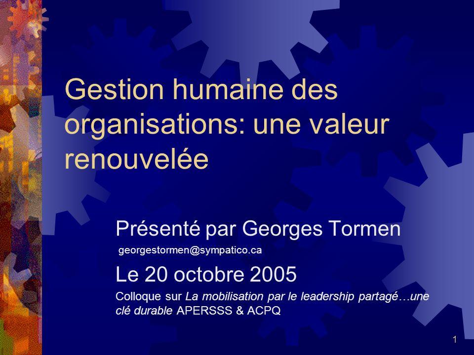 Gestion humaine des organisations: une valeur renouvelée
