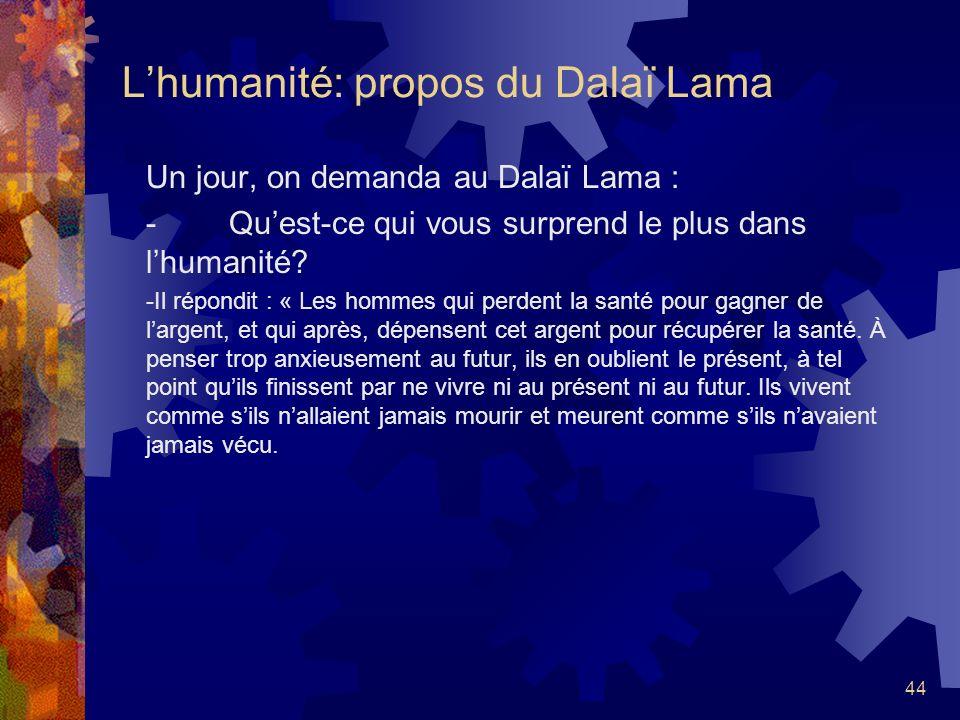 L'humanité: propos du Dalaï Lama