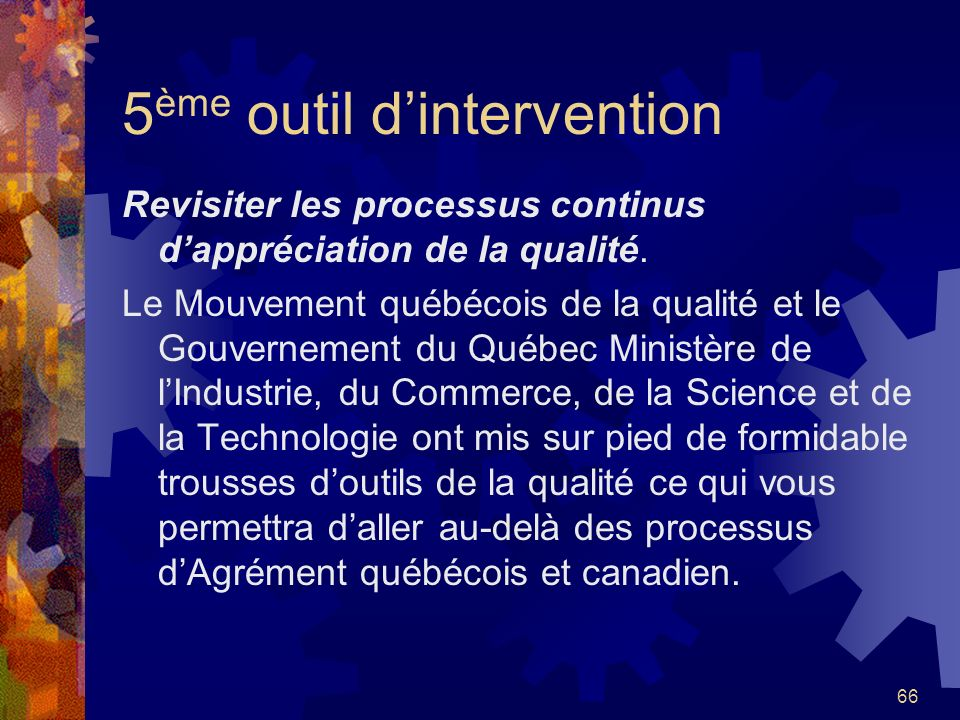 5ème outil d'intervention