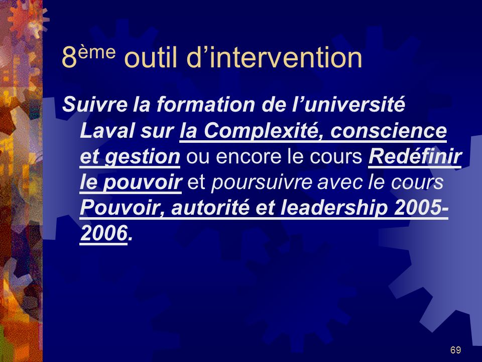 8ème outil d'intervention