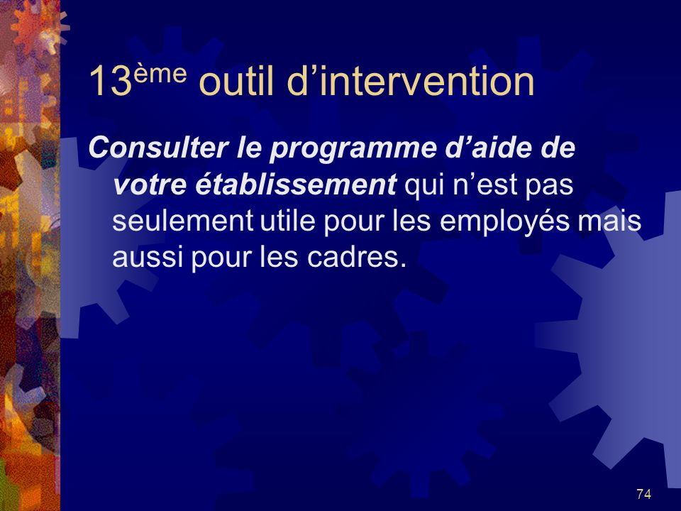 13ème outil d'intervention