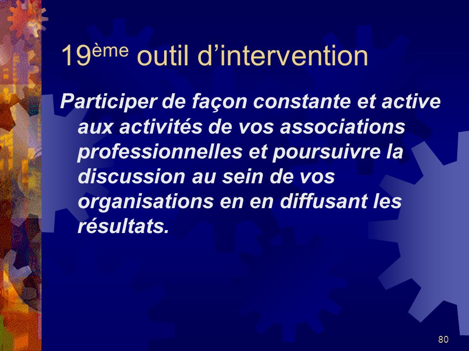 19ème outil d'intervention