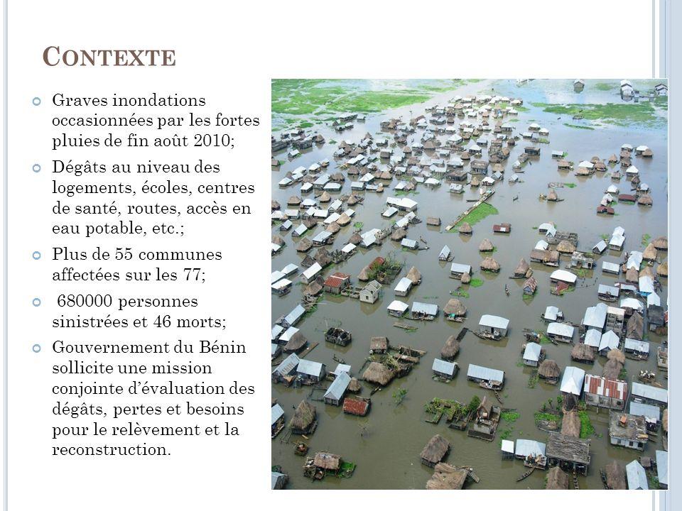 Contexte Graves inondations occasionnées par les fortes pluies de fin août 2010;