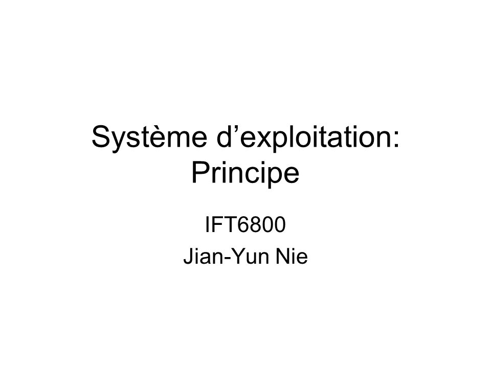 Système d'exploitation: Principe