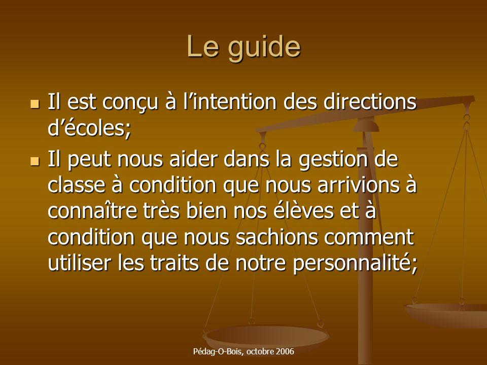 Le guide Il est conçu à l'intention des directions d'écoles;
