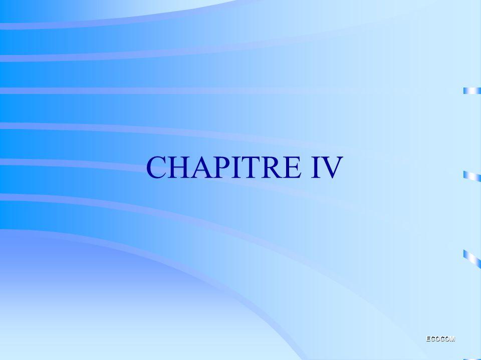 CHAPITRE IV ECOCOM