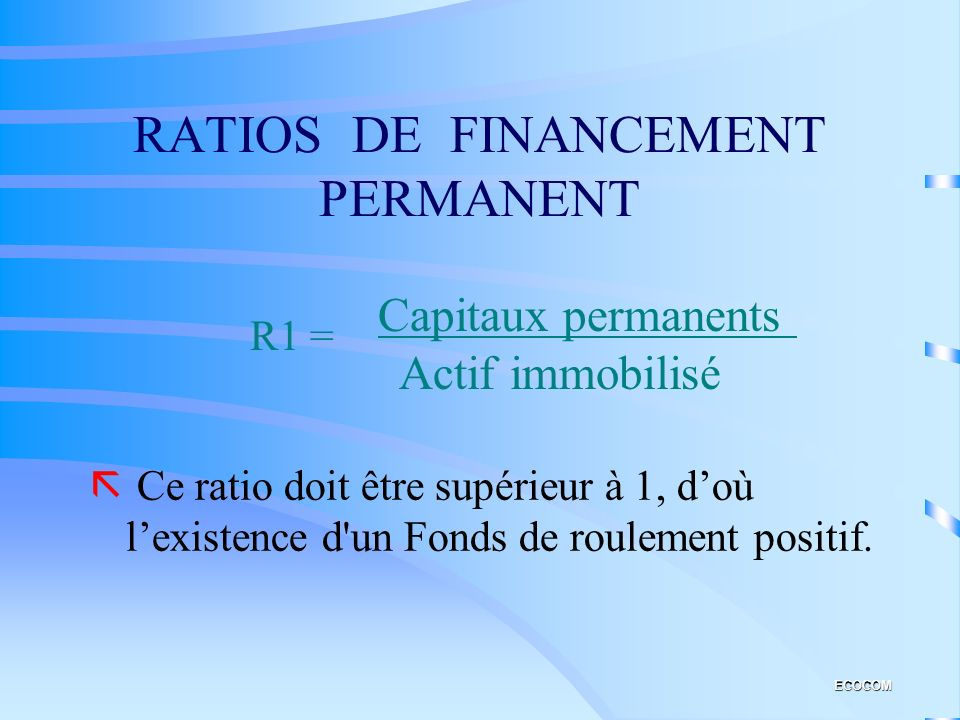 RATIOS DE FINANCEMENT PERMANENT