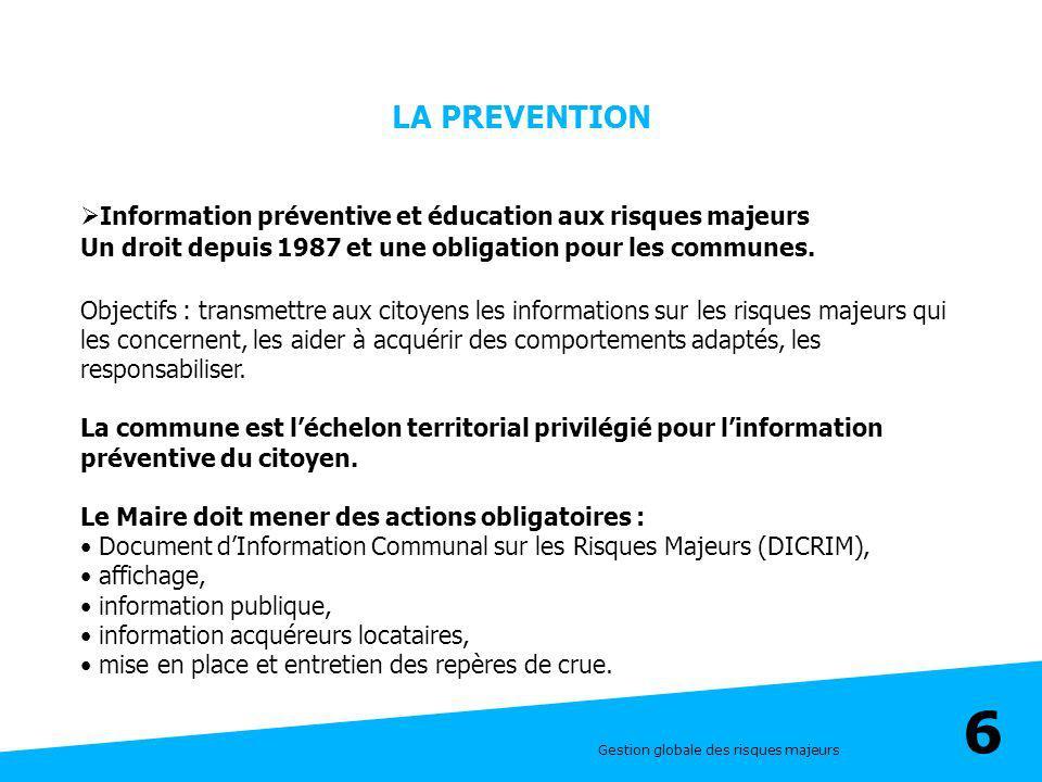 LA PREVENTION Information préventive et éducation aux risques majeurs