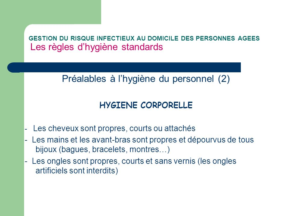 Préalables à l'hygiène du personnel (2)