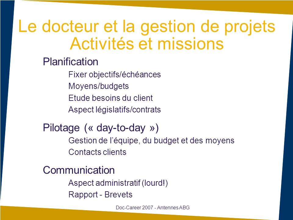 Le docteur et la gestion de projets Activités et missions