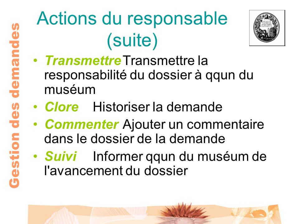 Actions du responsable (suite)