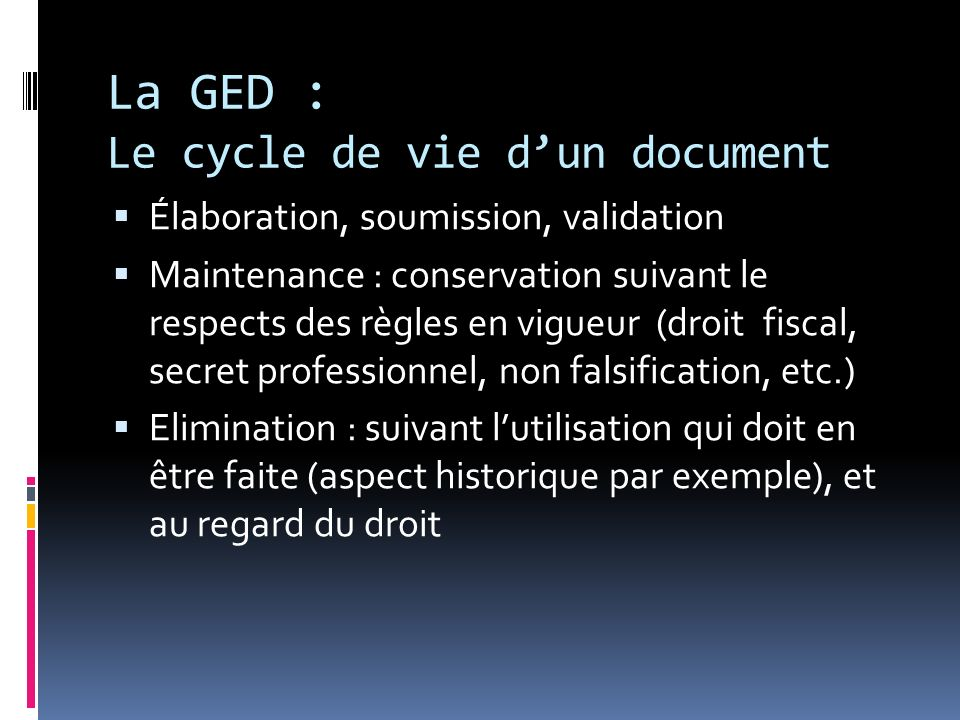 La GED : Le cycle de vie d'un document