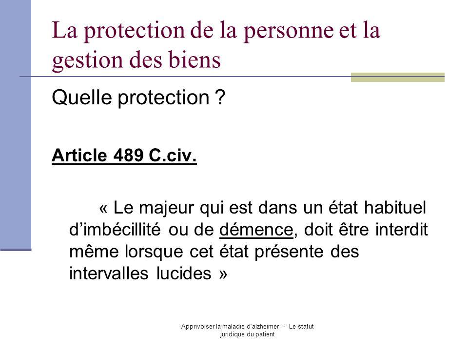 La protection de la personne et la gestion des biens