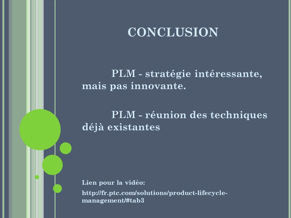 CONCLUSION PLM - stratégie intéressante, mais pas innovante.