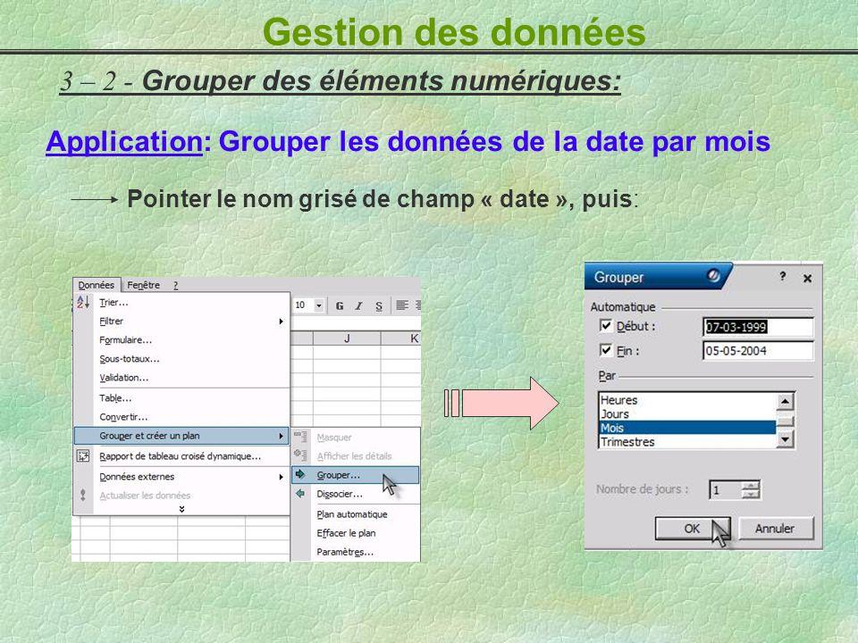 Gestion des données 3 – 2 - Grouper des éléments numériques: