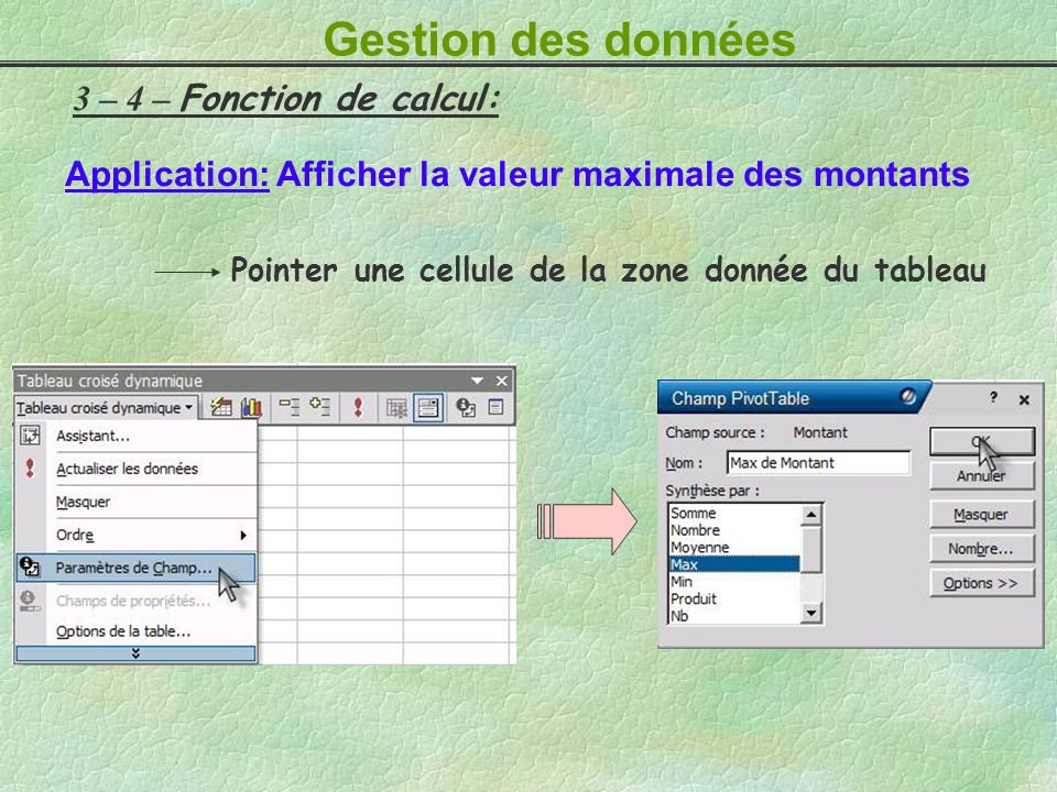 Gestion des données 3 – 4 – Fonction de calcul: