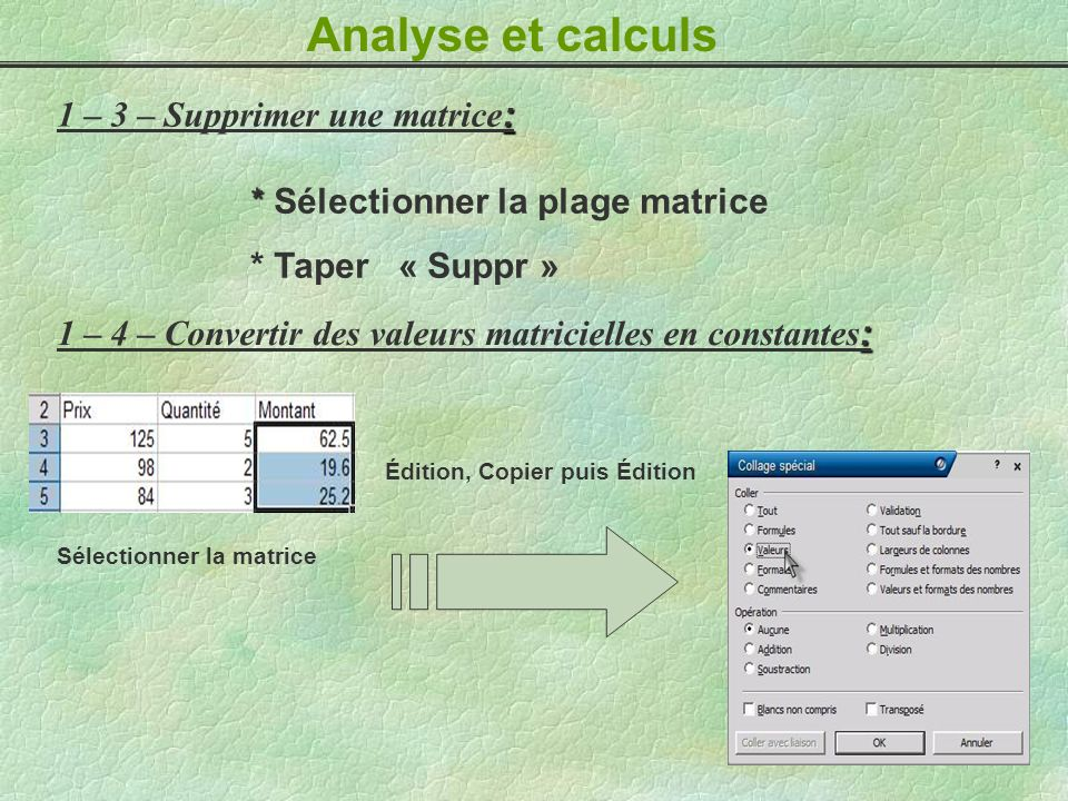 Analyse et calculs 1 – 3 – Supprimer une matrice: