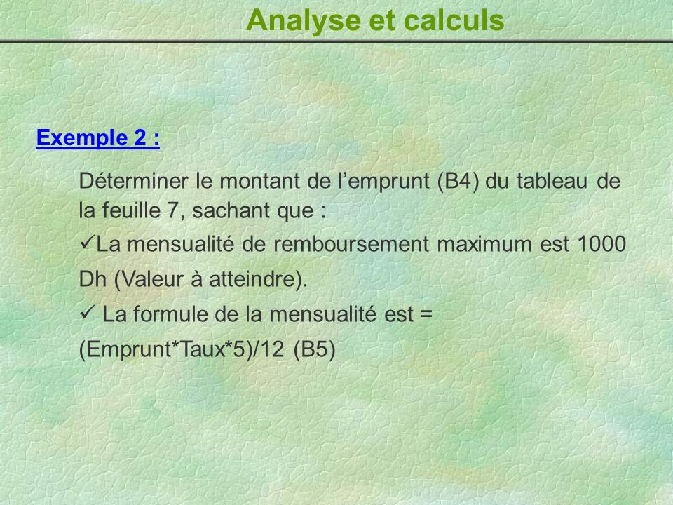 Analyse et calculs Exemple 2 :
