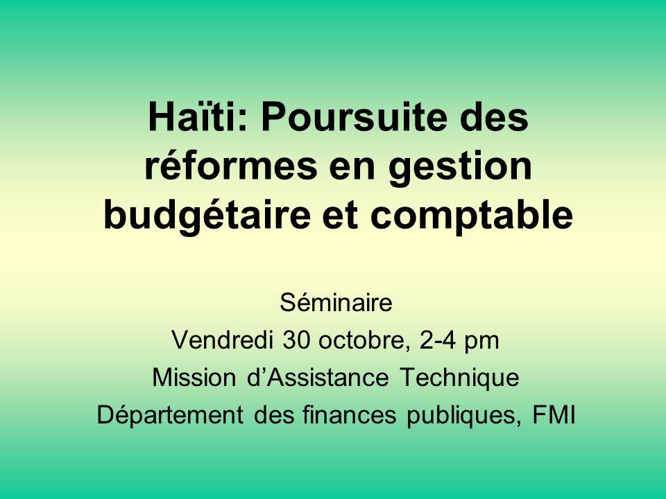 Haïti: Poursuite des réformes en gestion budgétaire et comptable