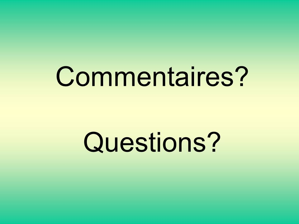 Commentaires Questions