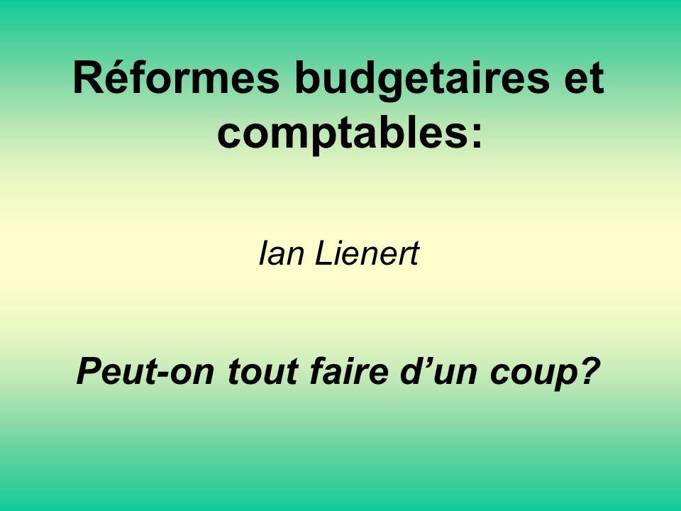 Réformes budgetaires et comptables: Peut-on tout faire d'un coup