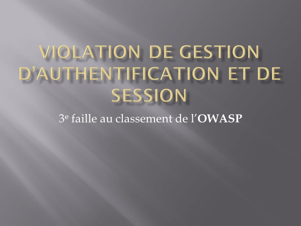 Violation de Gestion d'authentification et de Session