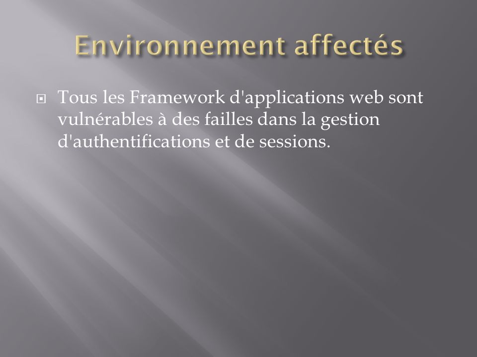 Environnement affectés