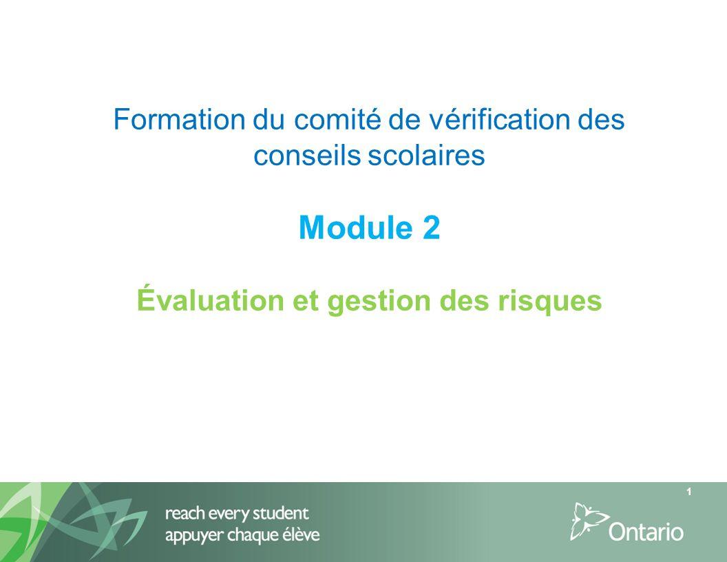 Formation du comité de vérification des conseils scolaires Module 2 Évaluation et gestion des risques