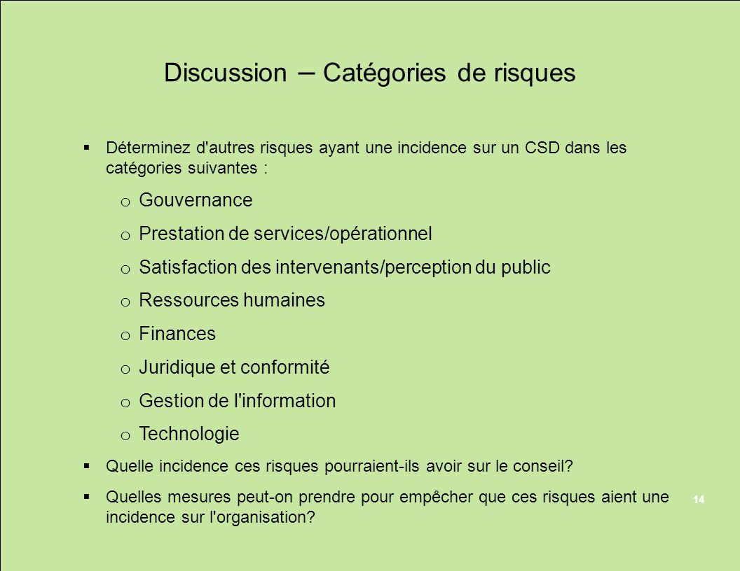 Discussion – Catégories de risques