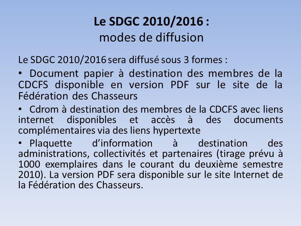 Le SDGC 2010/2016 : modes de diffusion