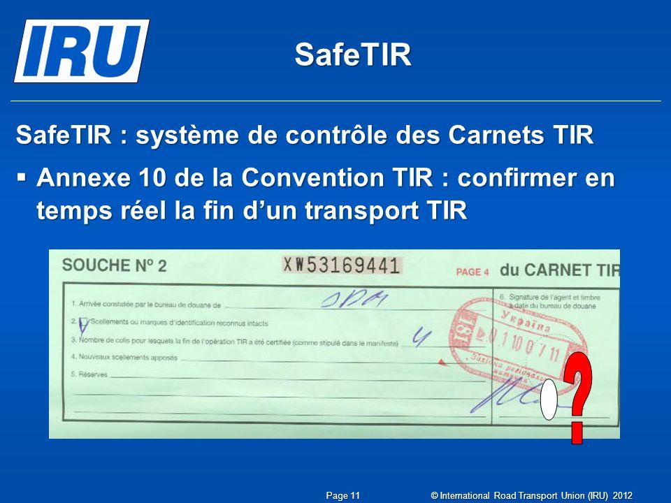 SafeTIR SafeTIR : système de contrôle des Carnets TIR