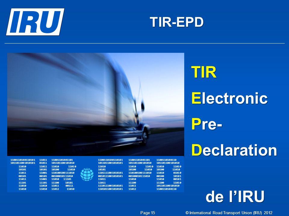 TIR Electronic Pre- Declaration de l'IRU TIR-EPD