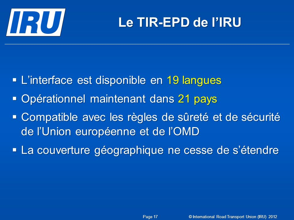 Le TIR-EPD de l'IRU L'interface est disponible en 19 langues