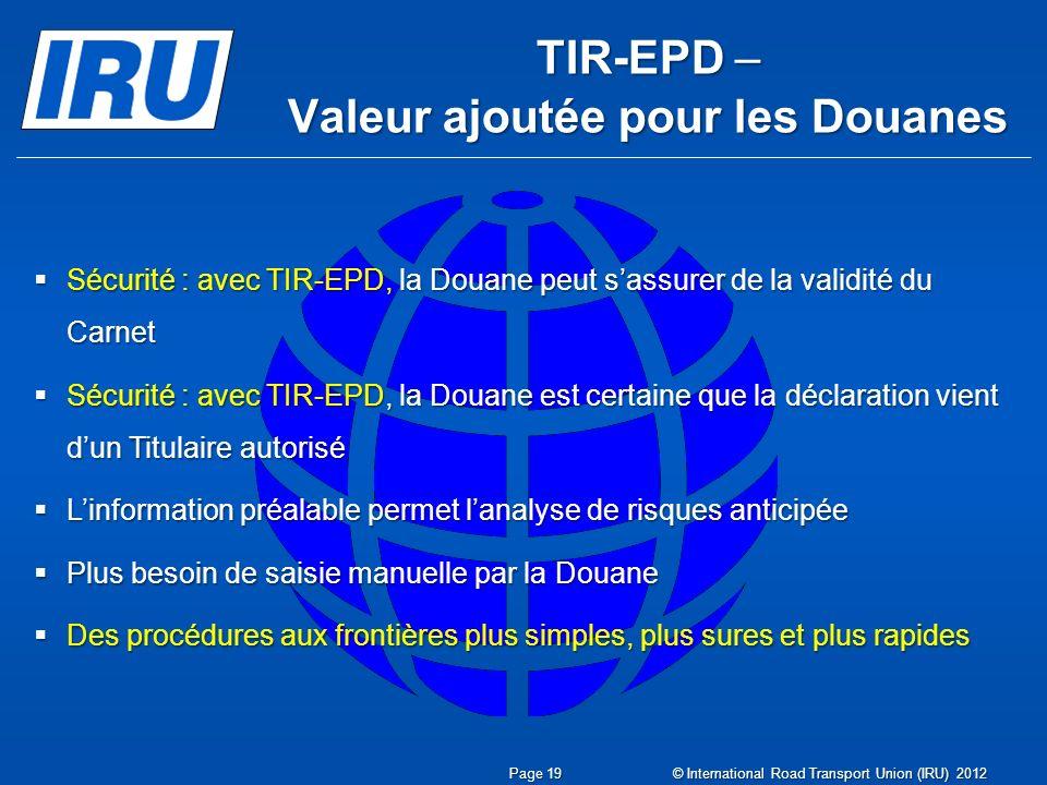 TIR-EPD – Valeur ajoutée pour les Douanes