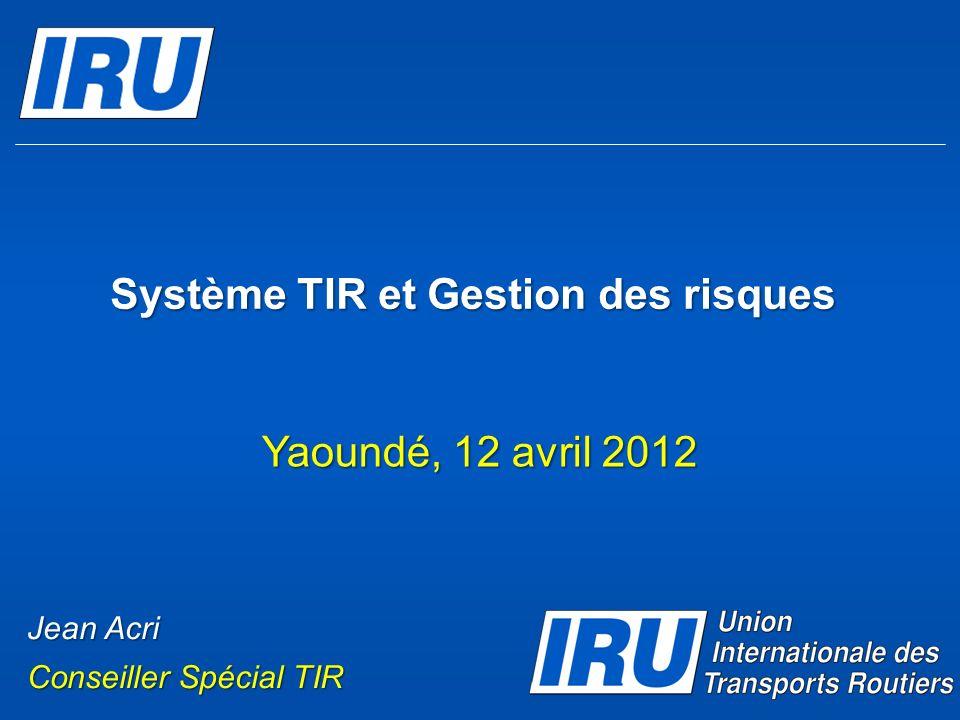 Système TIR et Gestion des risques