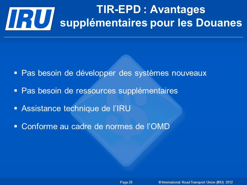 TIR-EPD : Avantages supplémentaires pour les Douanes