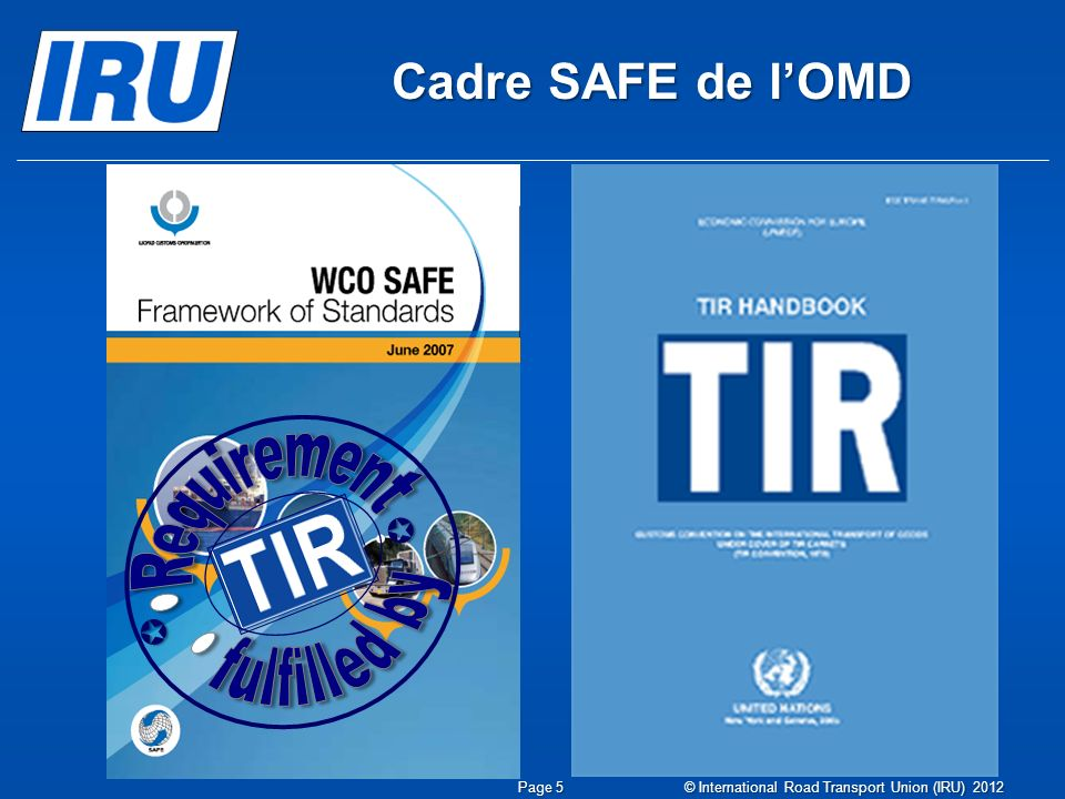Cadre SAFE de l'OMD  Requirement fulfilled by Slide 10